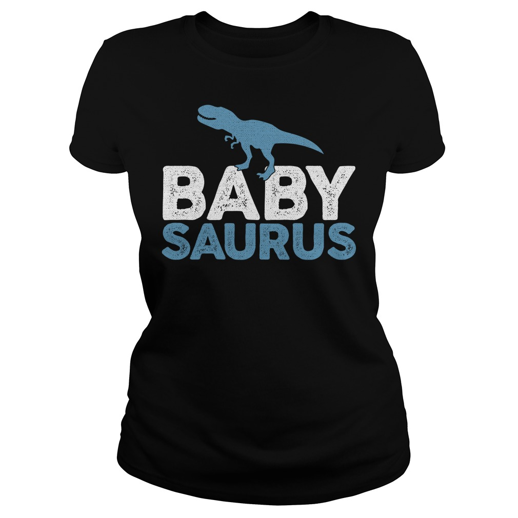 Babysaurus shirt, Ladies Tee, Sweat Shirt