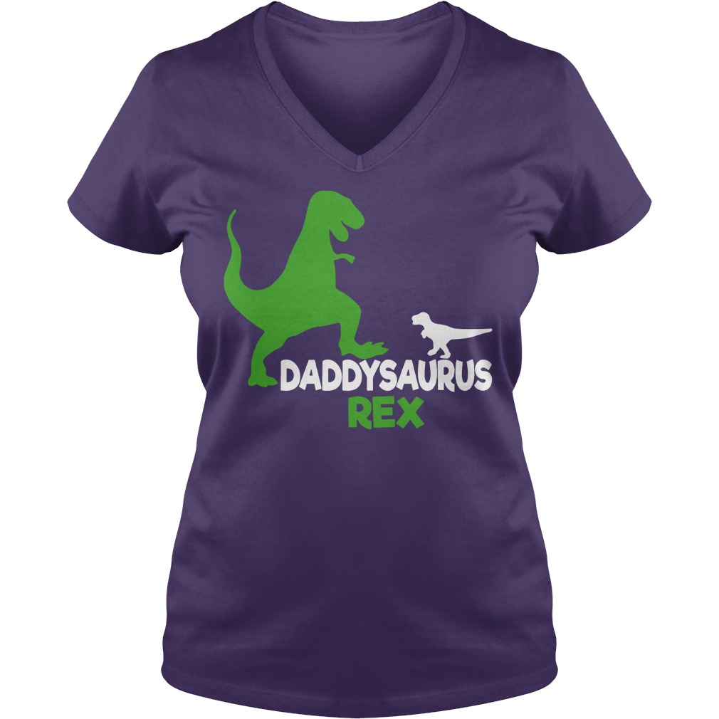 Daddysaurus Rex shirt Ladies V-Neck