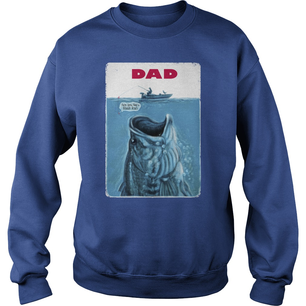 Father day fishing shirt, Hoodie, Sweat Shirt