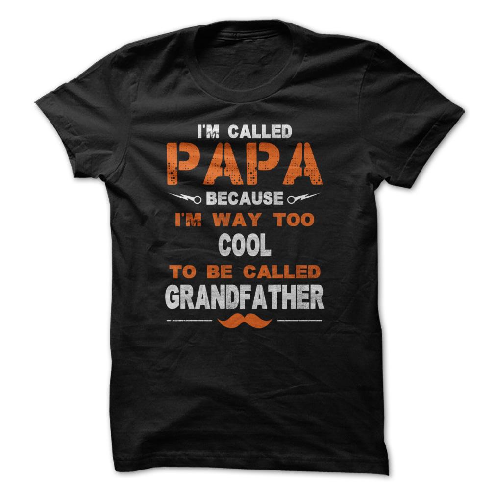 I'm called Papa shirt, Hoodie