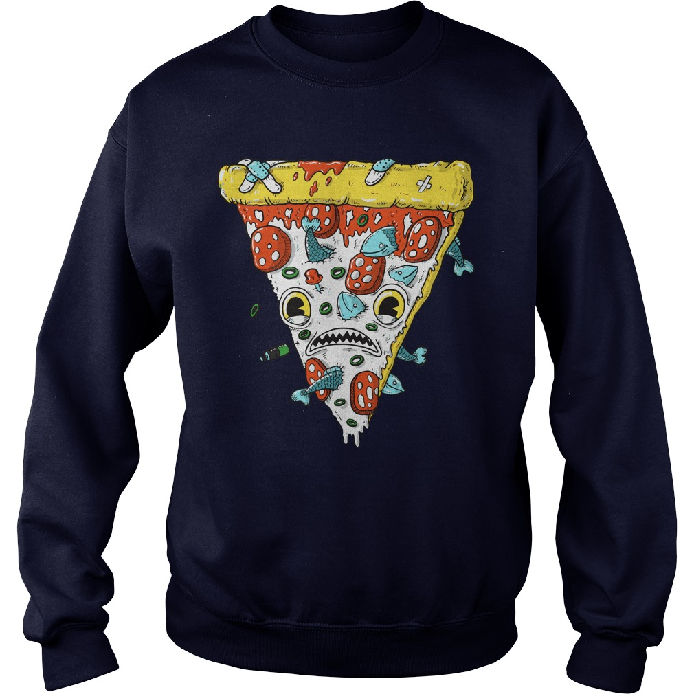 Pizza shirt Sweat Shirt