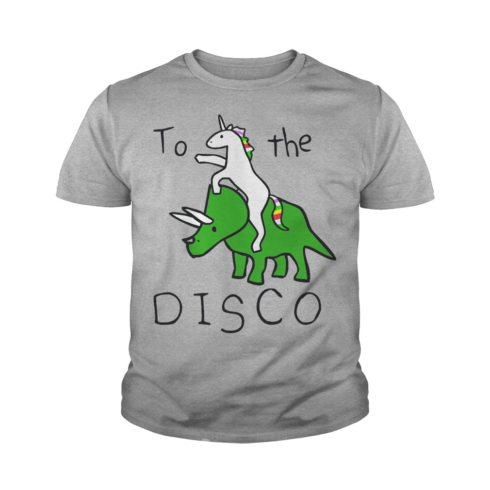 To The Disco Unicorn Riding Triceratops shirt, Youth Tee, Hoodie