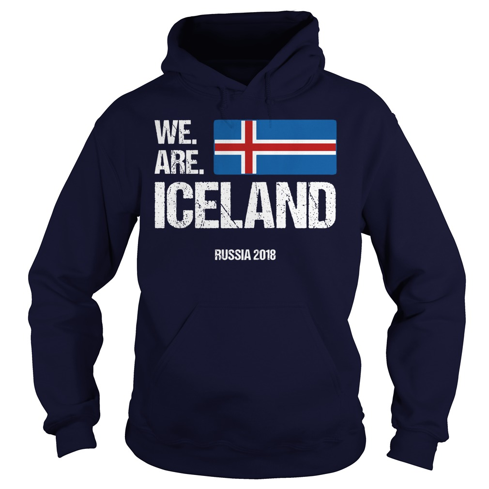 We Are Iceland World Cup Rusia 2018 shirt Hoodie