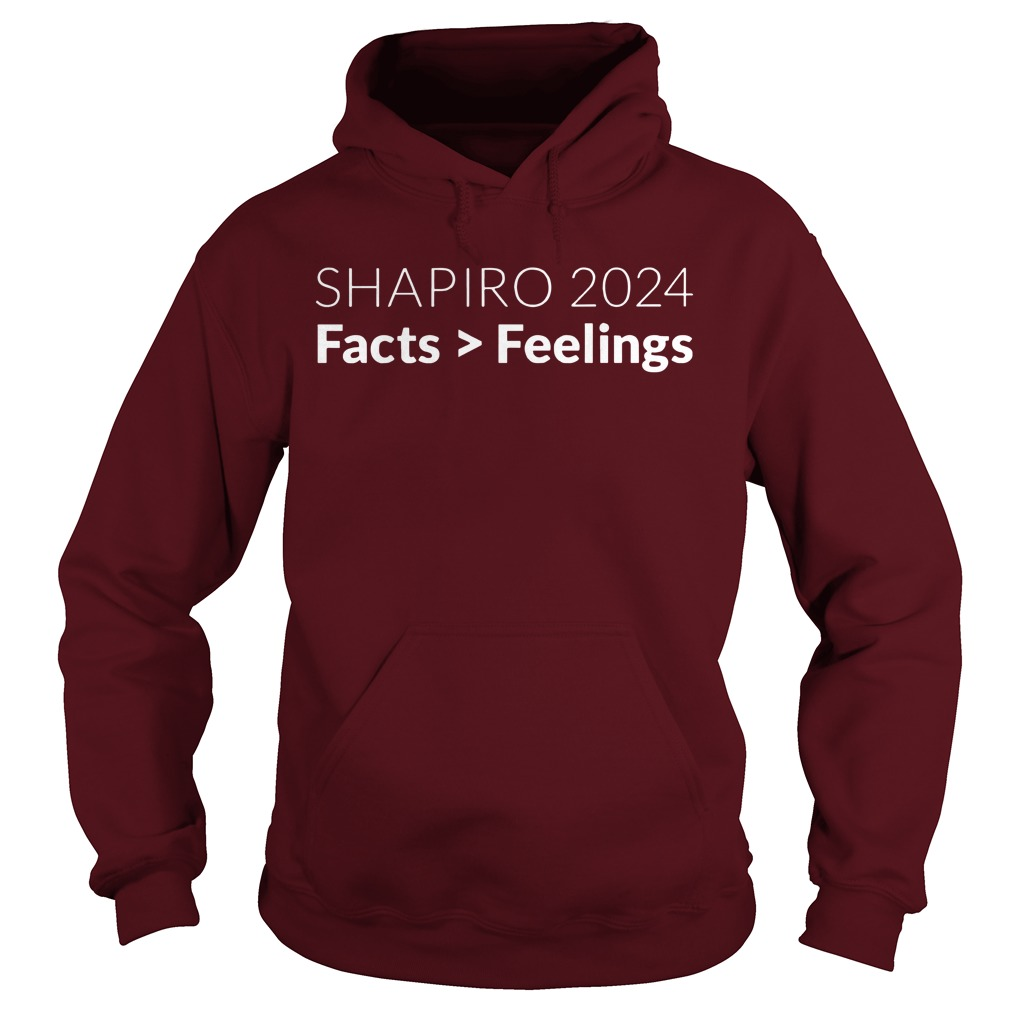 Ben Shapiro 2024 facts feelings shirt, hoodie, lady tee