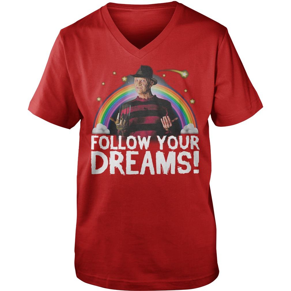 Follow your dreams nightmare on elm street shirt, guy tee, lady v-neck