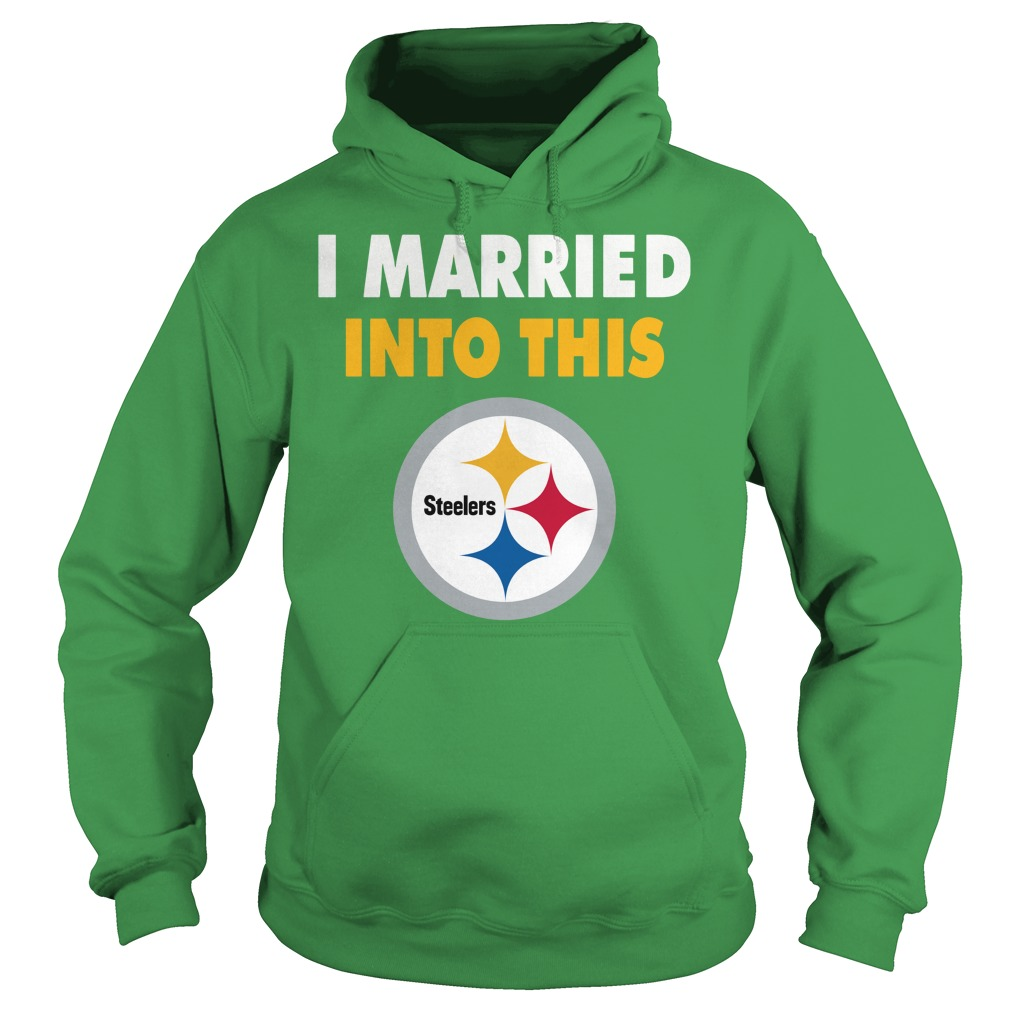 detailing 76af0 39f6d I married into this Pittsburgh Steelers shirt, longsleeve tee, lady tee