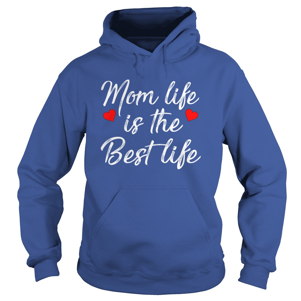 Mom Life Is The Best Life Shirt, Youth Tee, Lady T-Shirt