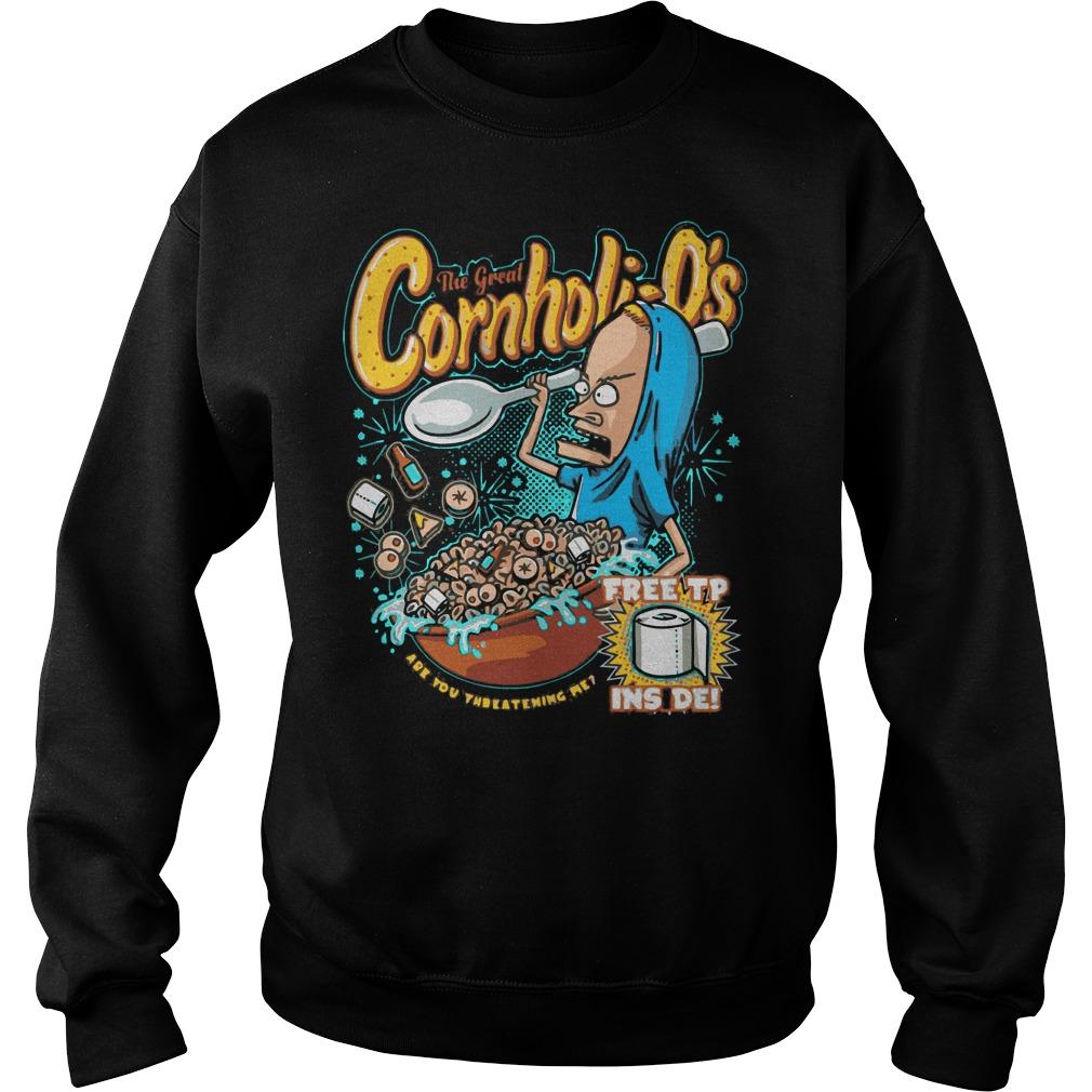 The great Cornholio are you threatening me shirt, guy tee, hoodie