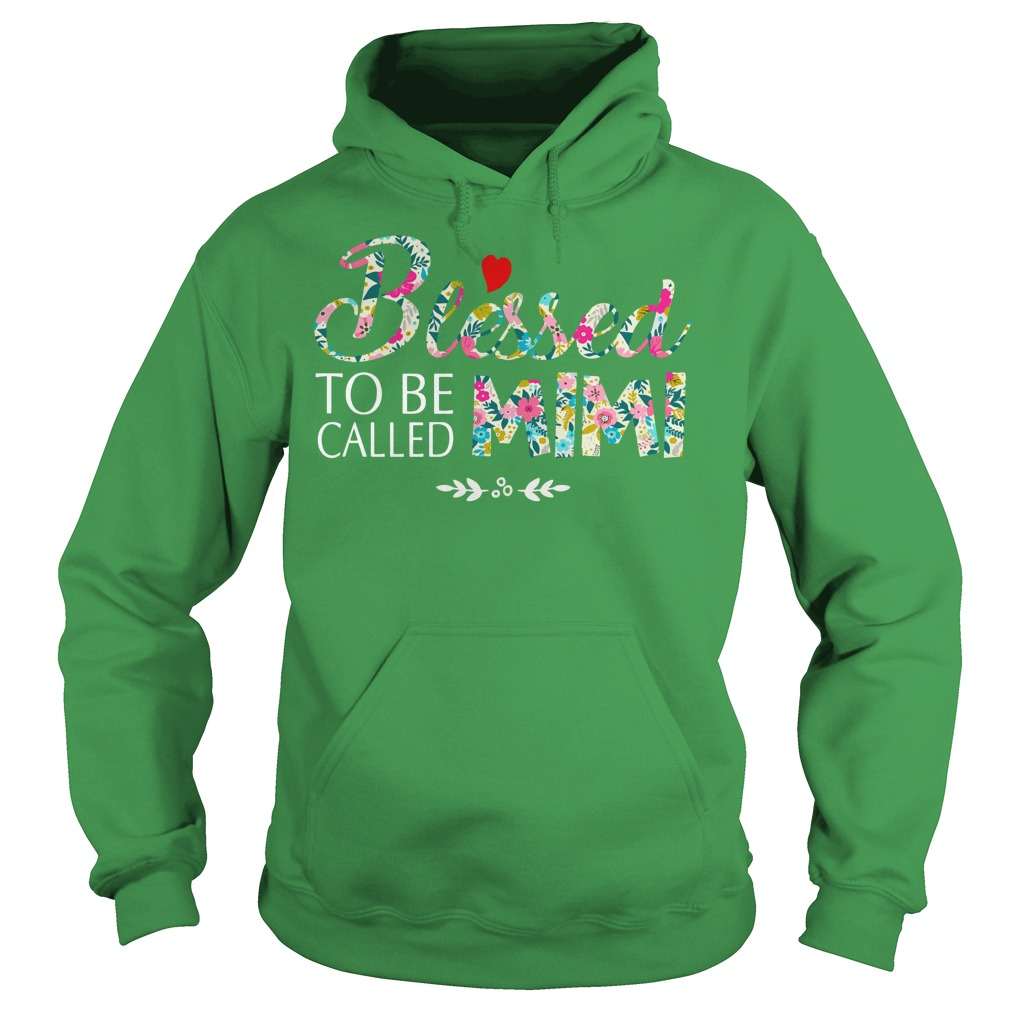 Blessed to be called mimi shirt hoodie