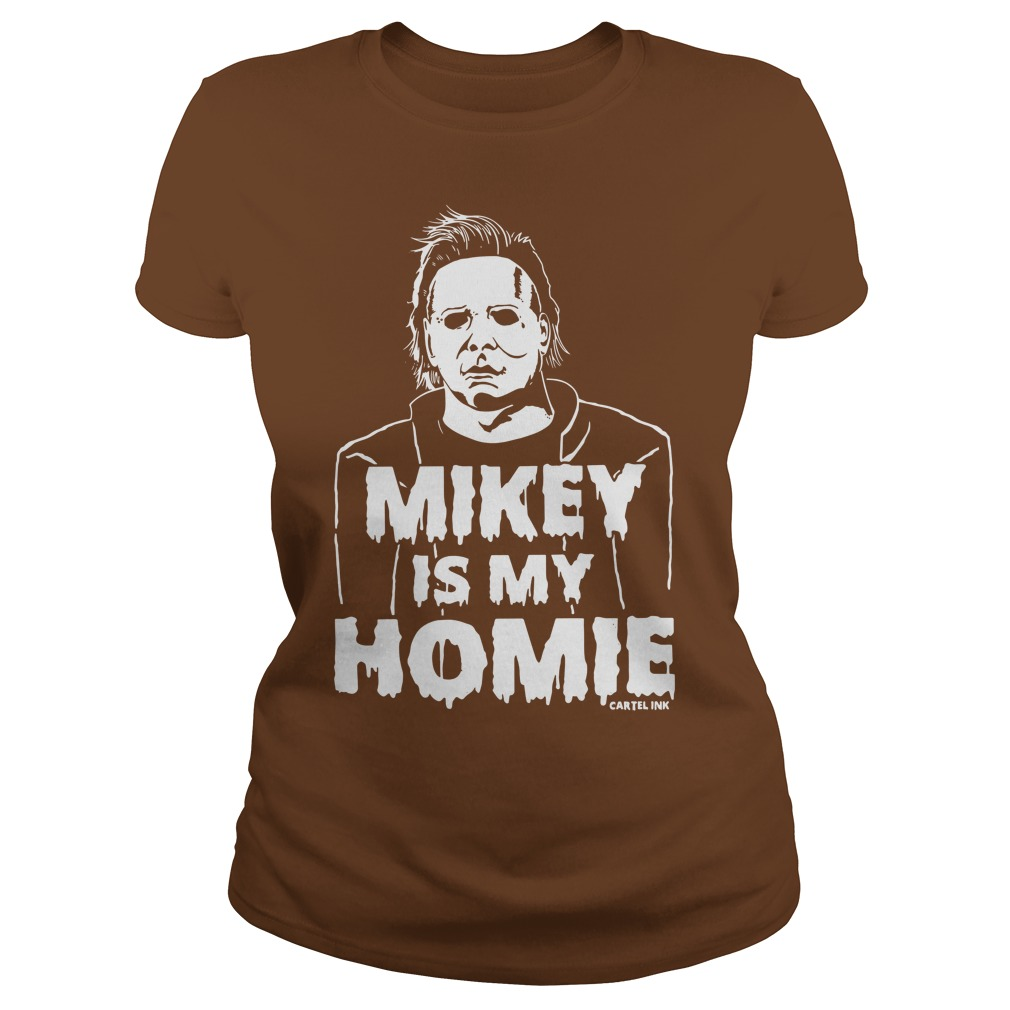 Cartel Ink Mikey is my Homie shirt lady tee