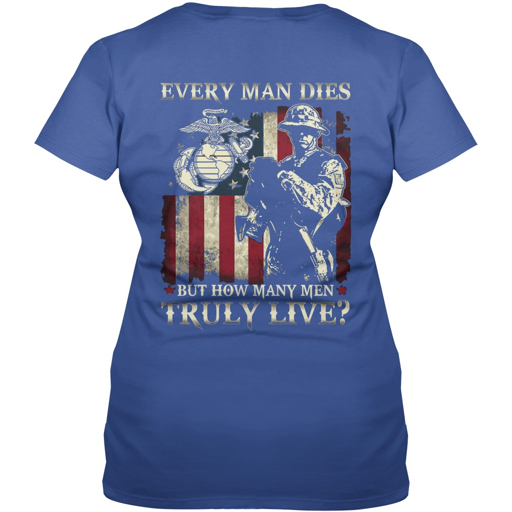 Every man dies but how many men truly live shirt lady v-neck