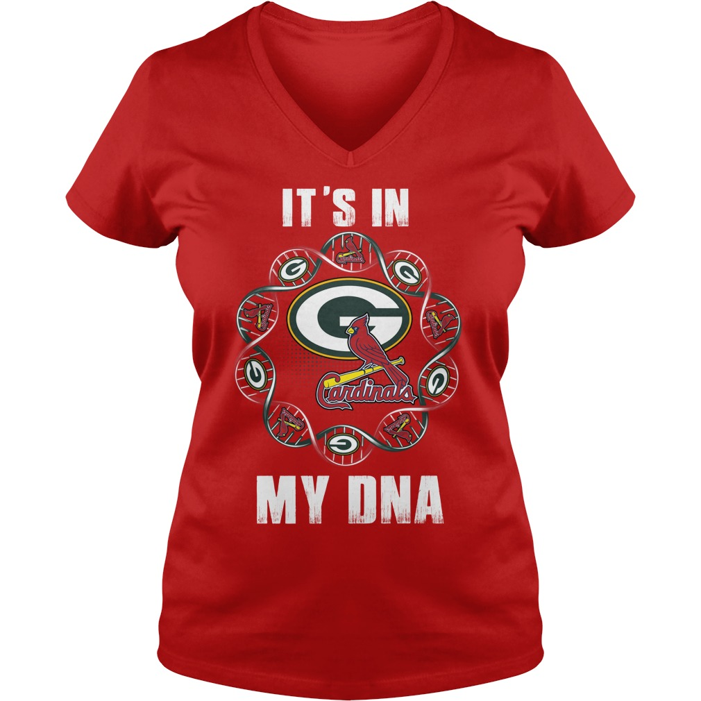 Green Bay Packers - Louis Cardinals It's in my DNA shirt lady v-neck - Green Bay Packers - Louis Cardinals shirt