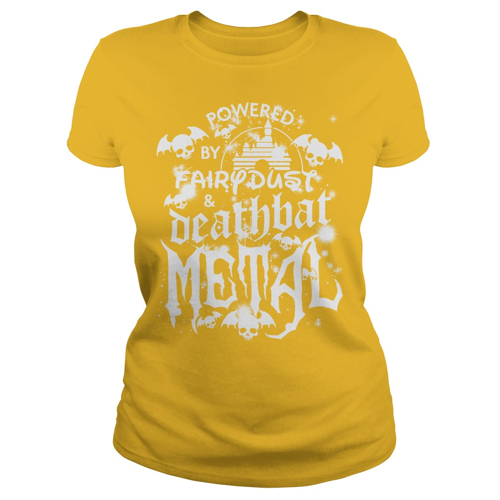 Halloween Disney Powered by fairy dust and death bat metal shirt lady tee - Powered by fairy dust and death bat metal shirt