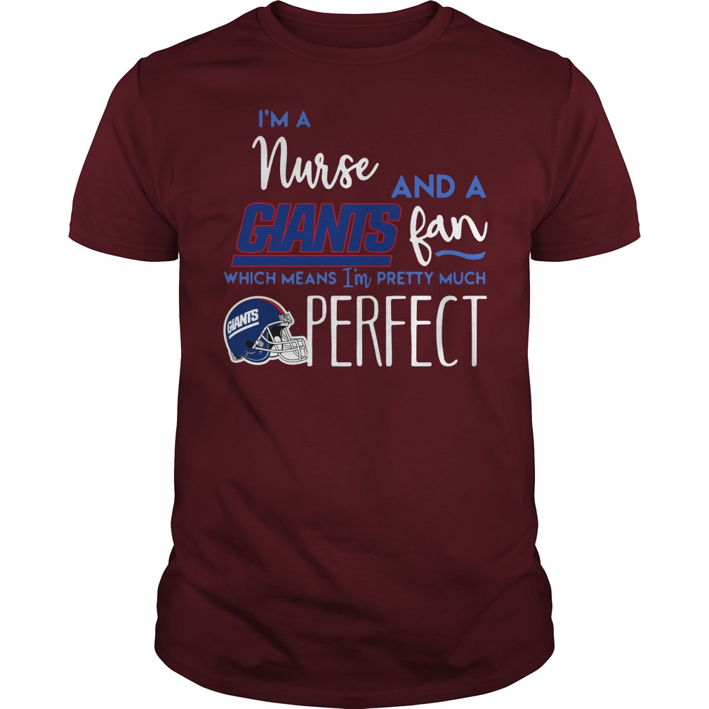 I'm a nurse and a New York Giants fan which means I'm pretty much perfect shirt guy tee