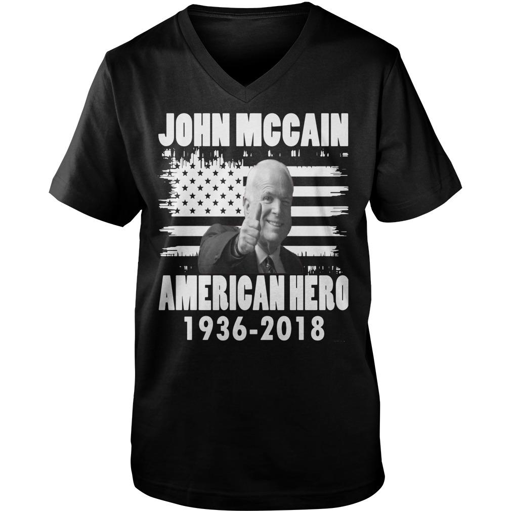 John McCain American hero shirt guy v-neck - John McCain American hero 1936-2018 shirt