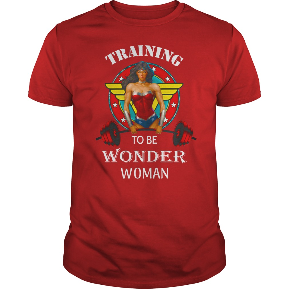 Training to be Wonder Woman shirt guy tee