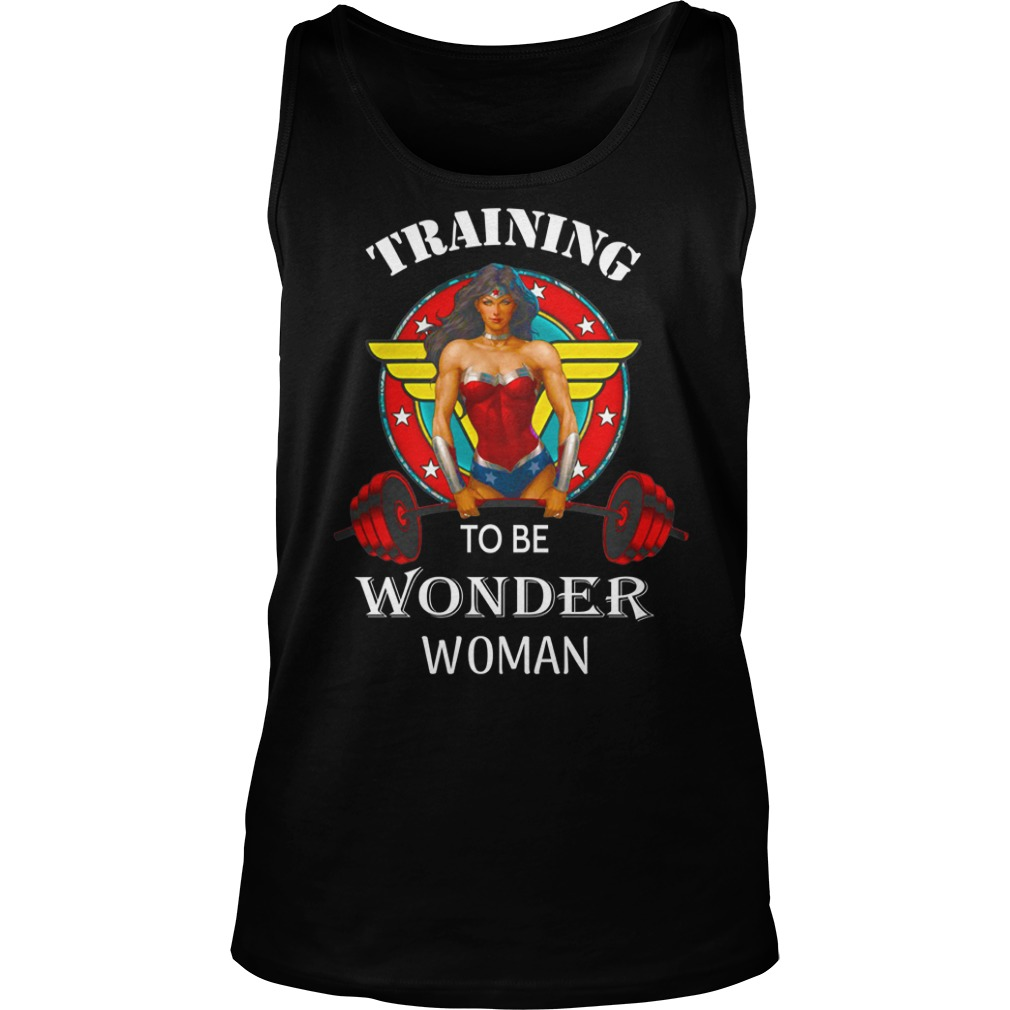 Training to be Wonder Woman shirt unisex tank top