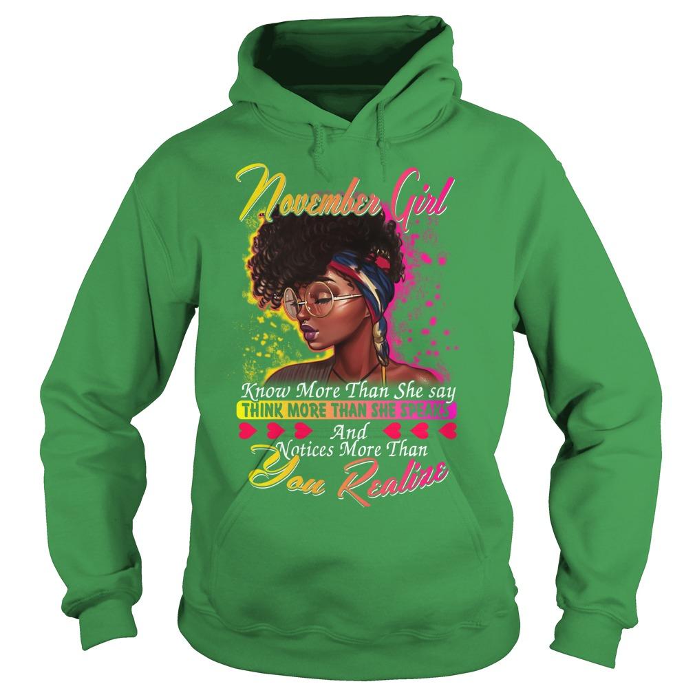 November girl know more than she say thinking more than she speaks shirt hoodie - November girl know more than she say shirt