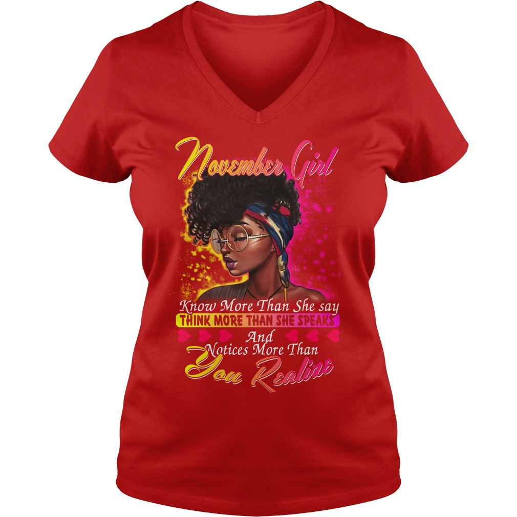 November girl know more than she say thinking more than she speaks shirt lady v-neck - November girl know more than she say shirt