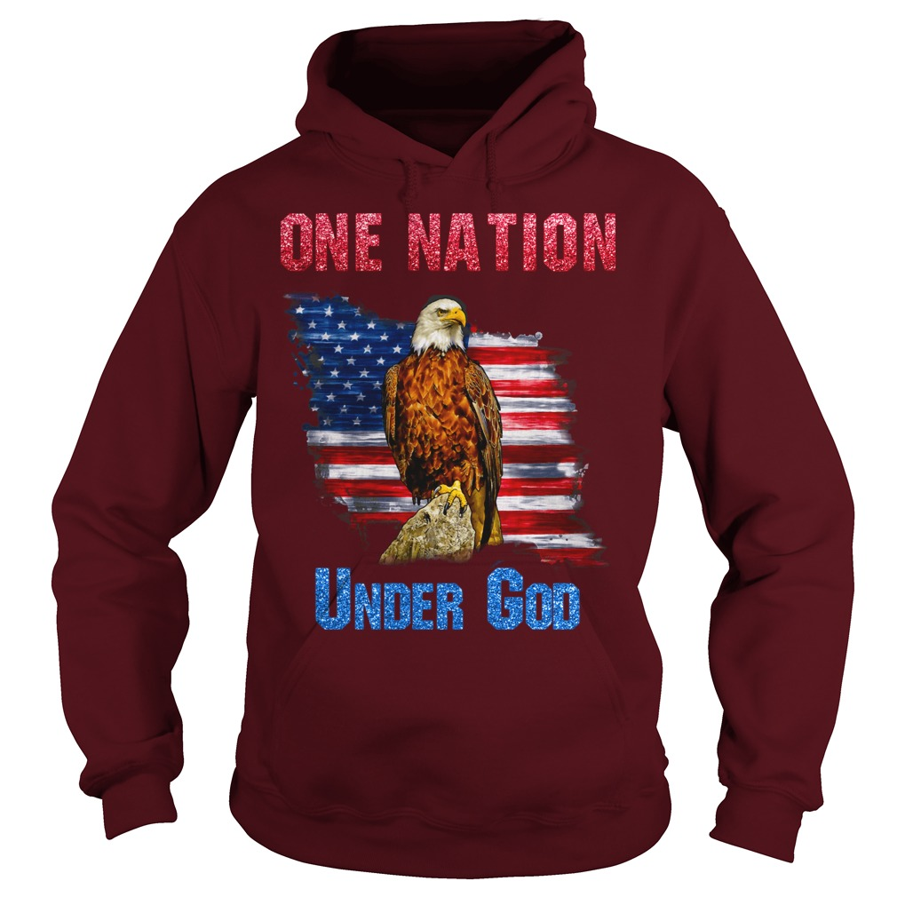 One nation under God eagle shirt hoodie