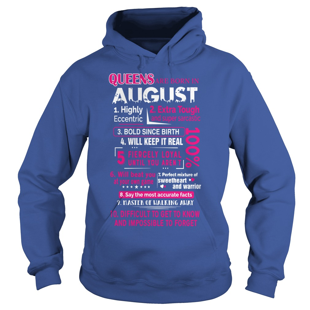 Queens are born in August 10 reasons shirt hoodie