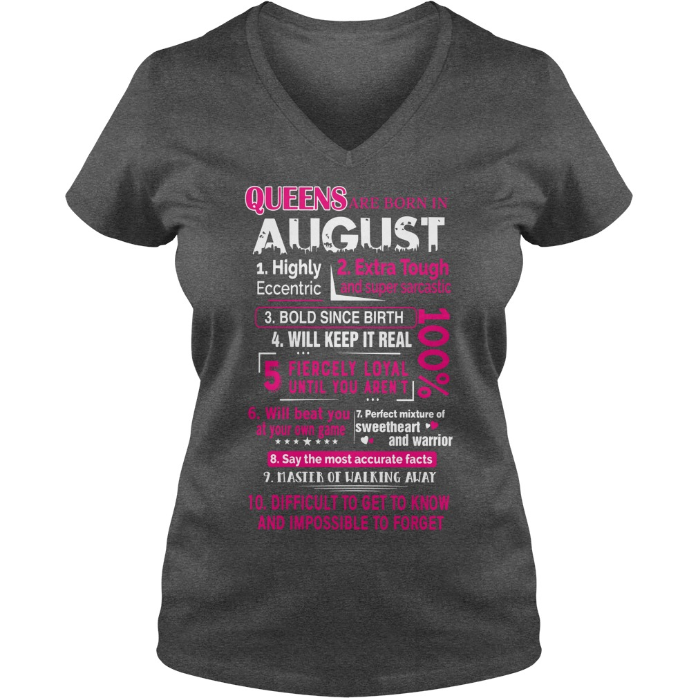 Queens are born in August 10 reasons shirt lady v-neck