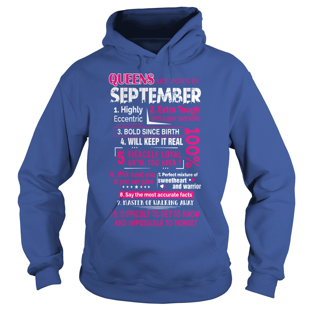 Queens are born in september 10 reasons shirt hoodie