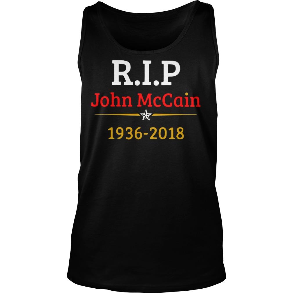 Rip John McCain 1936 2018 shirt unisex tank top - Rip John McCain shirt