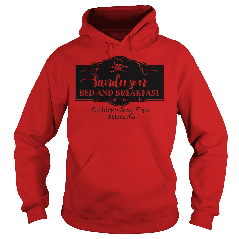 Sanderson bed and breakfast children stay free salem ma shirt hoodie