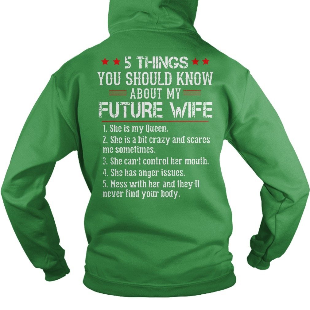 5 things you should know about my future wife shirt hoodie