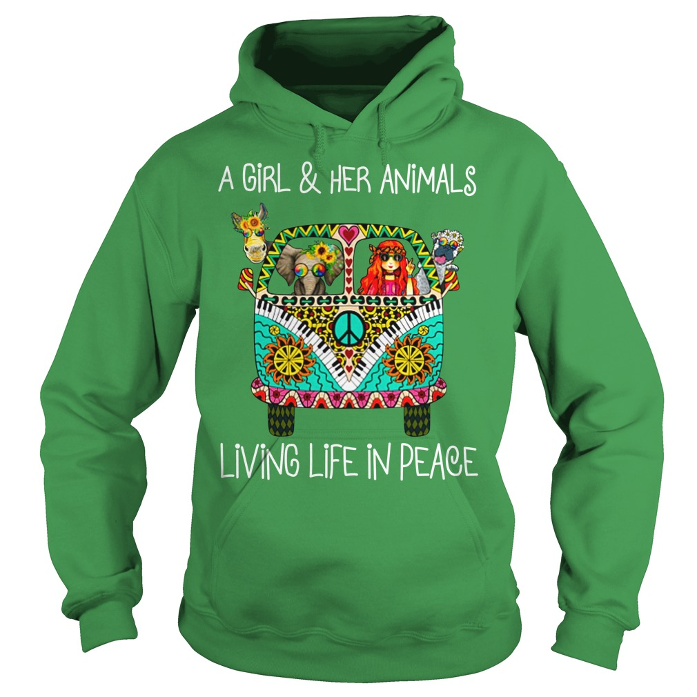 A girl and her animals living life in peace shirt hoodie
