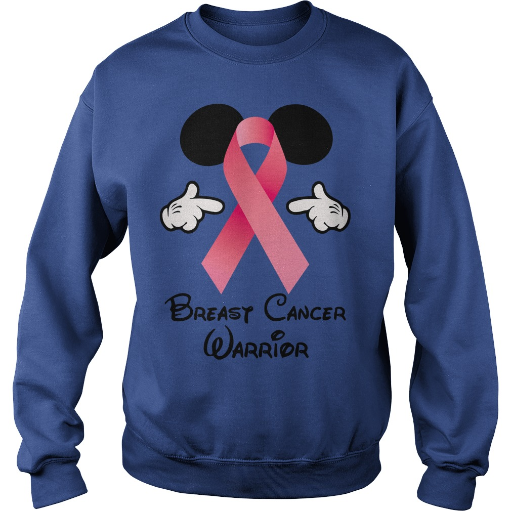 Breast Cancer Warrior Mickey Mouse shirt sweat shirt