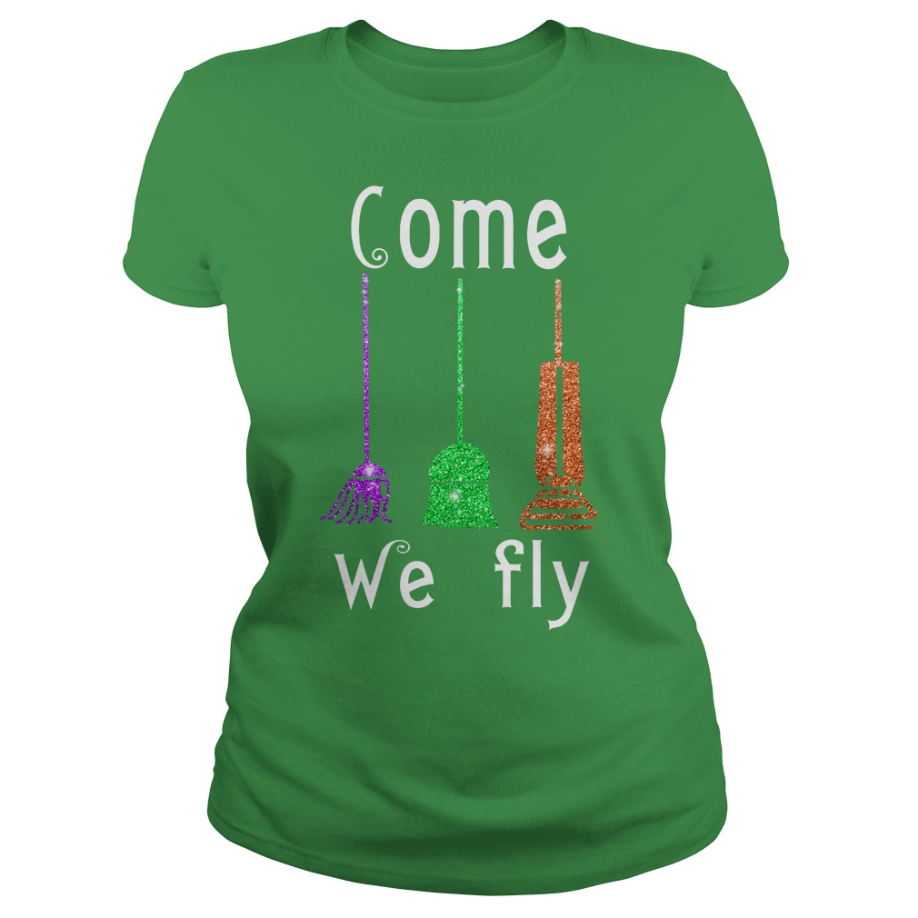 Come We Fly Hocus Pocus Halloween shirt lady tee