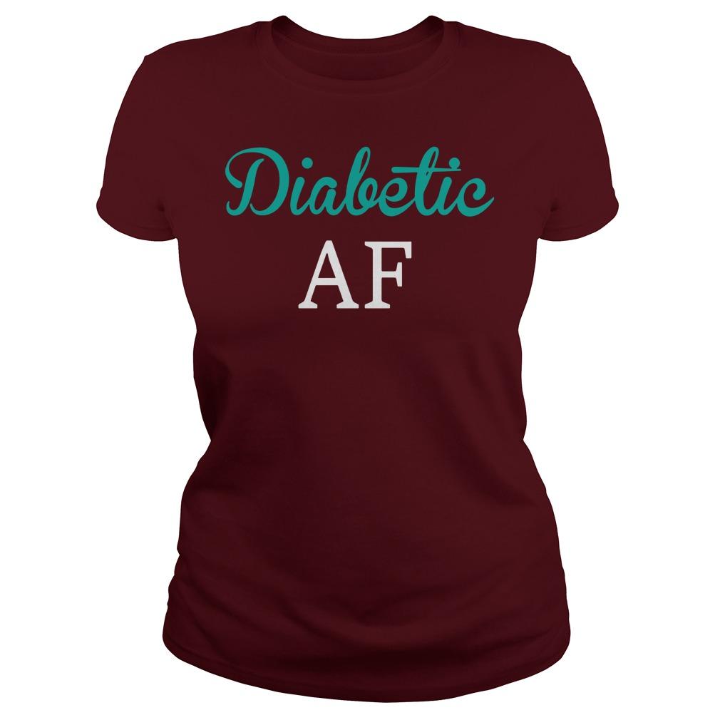 Diabetic AF shirt lady tee