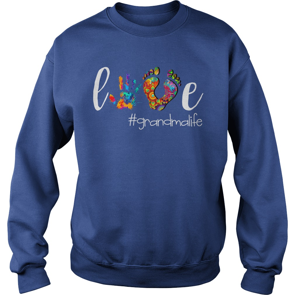 Grandma Love GrandmaLife shirt sweat shirt