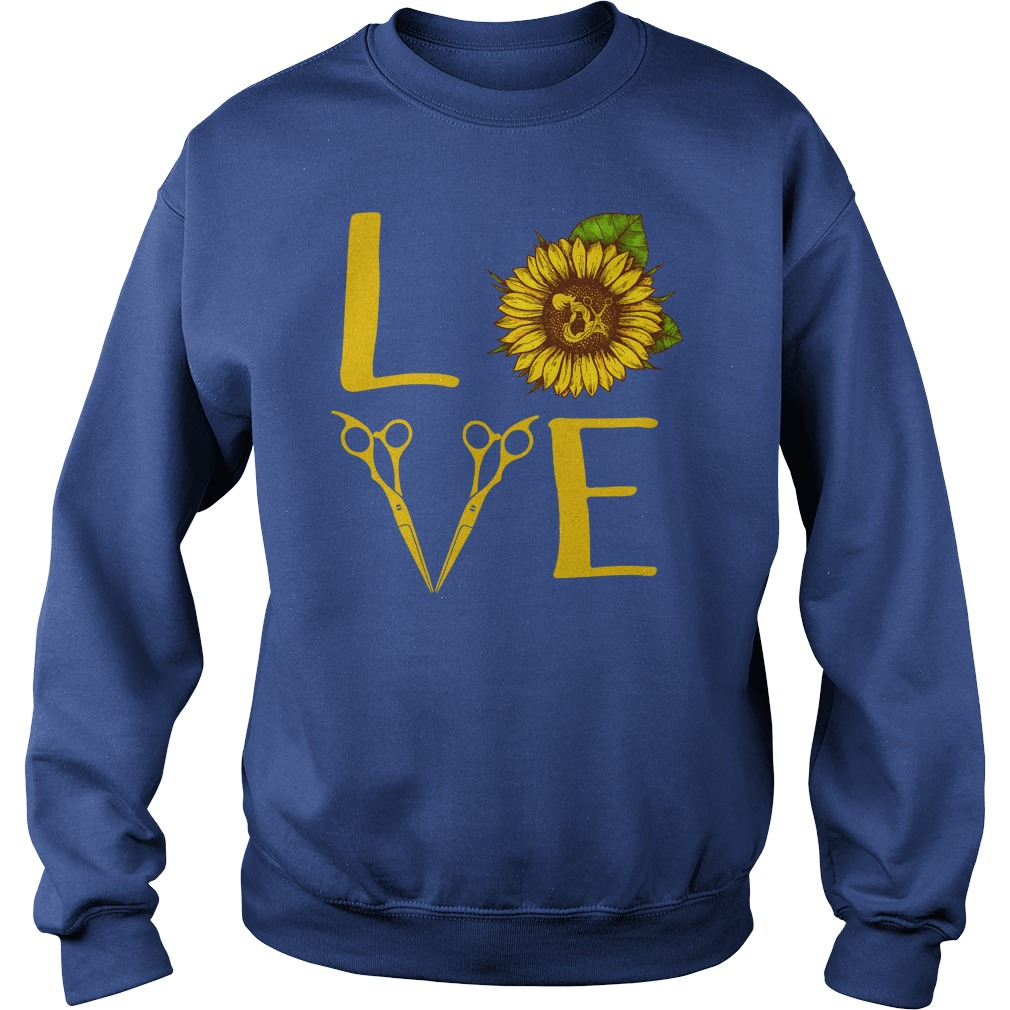 Hair stylist love sunflower shirt sweat shirt