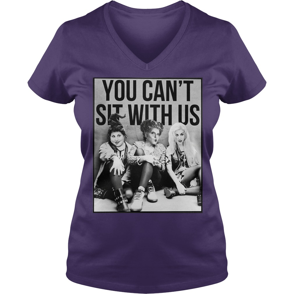 Hocus Pocus you can't sit with us shirt lady v-neck