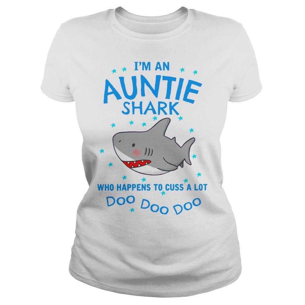 9cbe7d95 I'm an auntie shark who happens to cuss a lot doo doo doo shirt ...