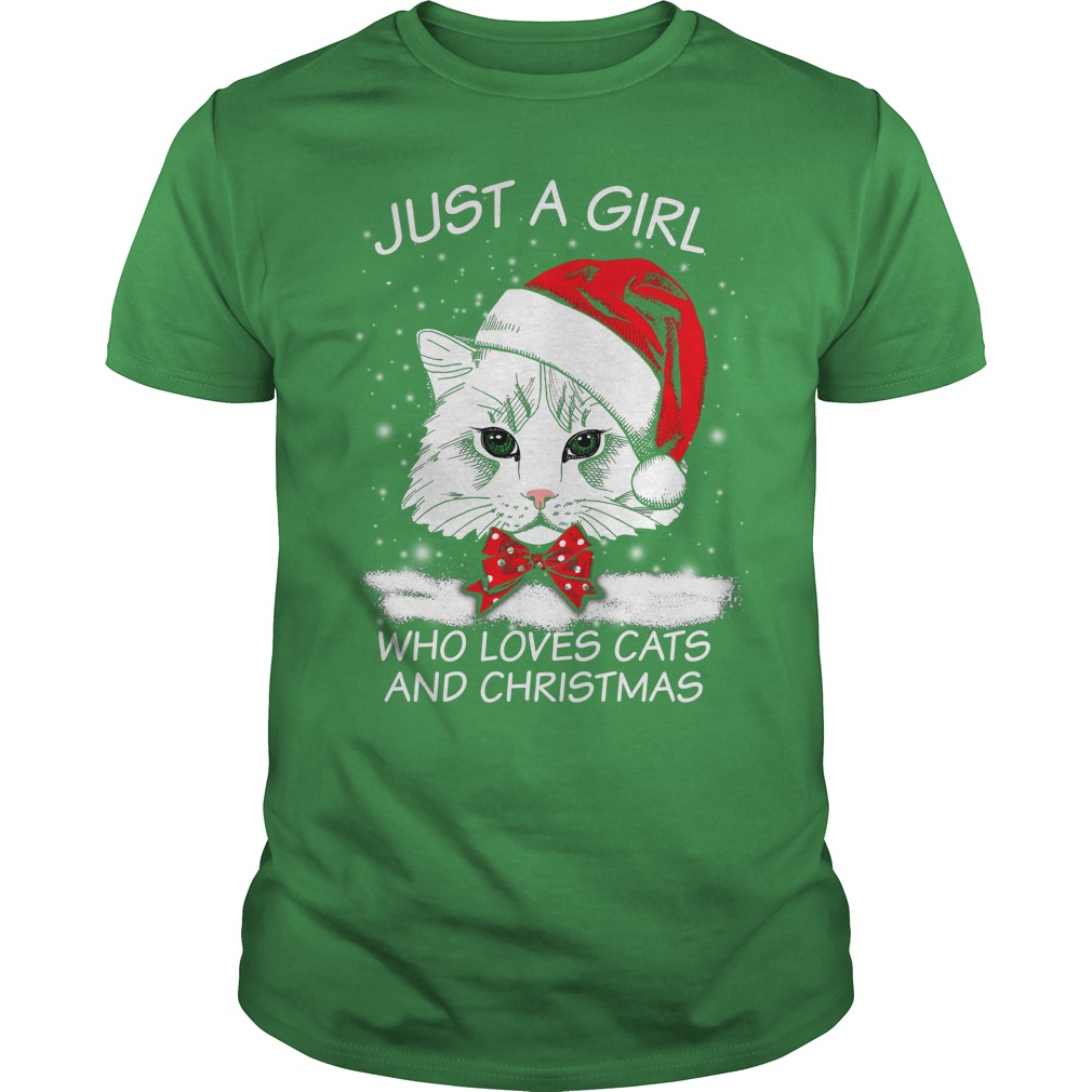 Just a girl who loves cats and christmas shirt guy tee