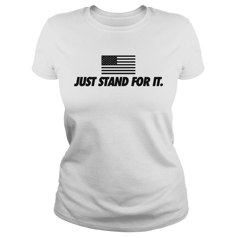 Just stand for it American flag shirt lady tee