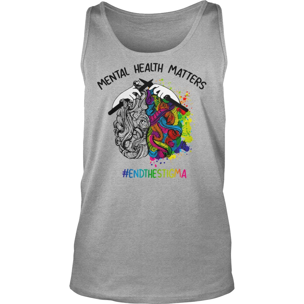 Knitting Mental health matters end the stigma shirt unisex tank top