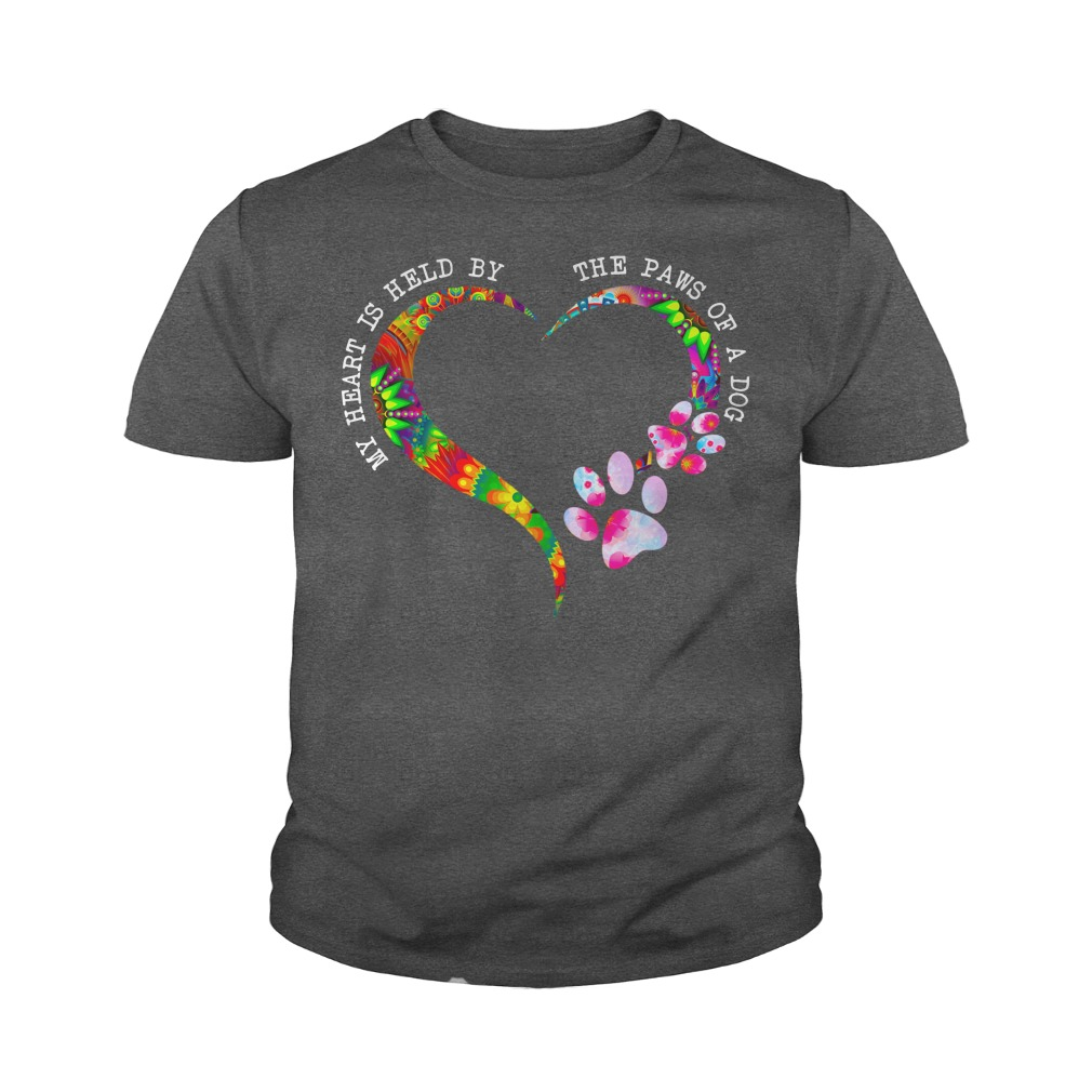 My heart is held by the paws of a dog shirt youth tee