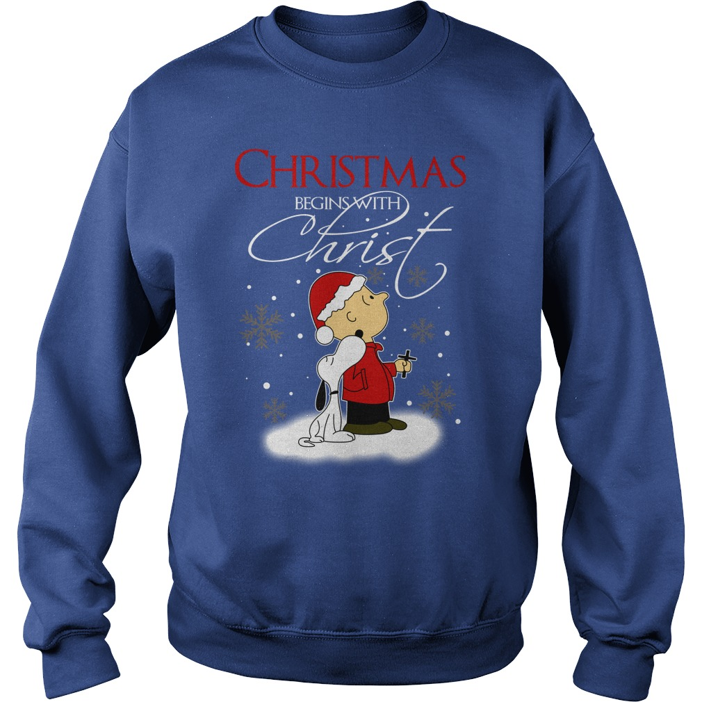 Snoopy and Charlie Brown Christmas begins with Christ shirt sweat shirt