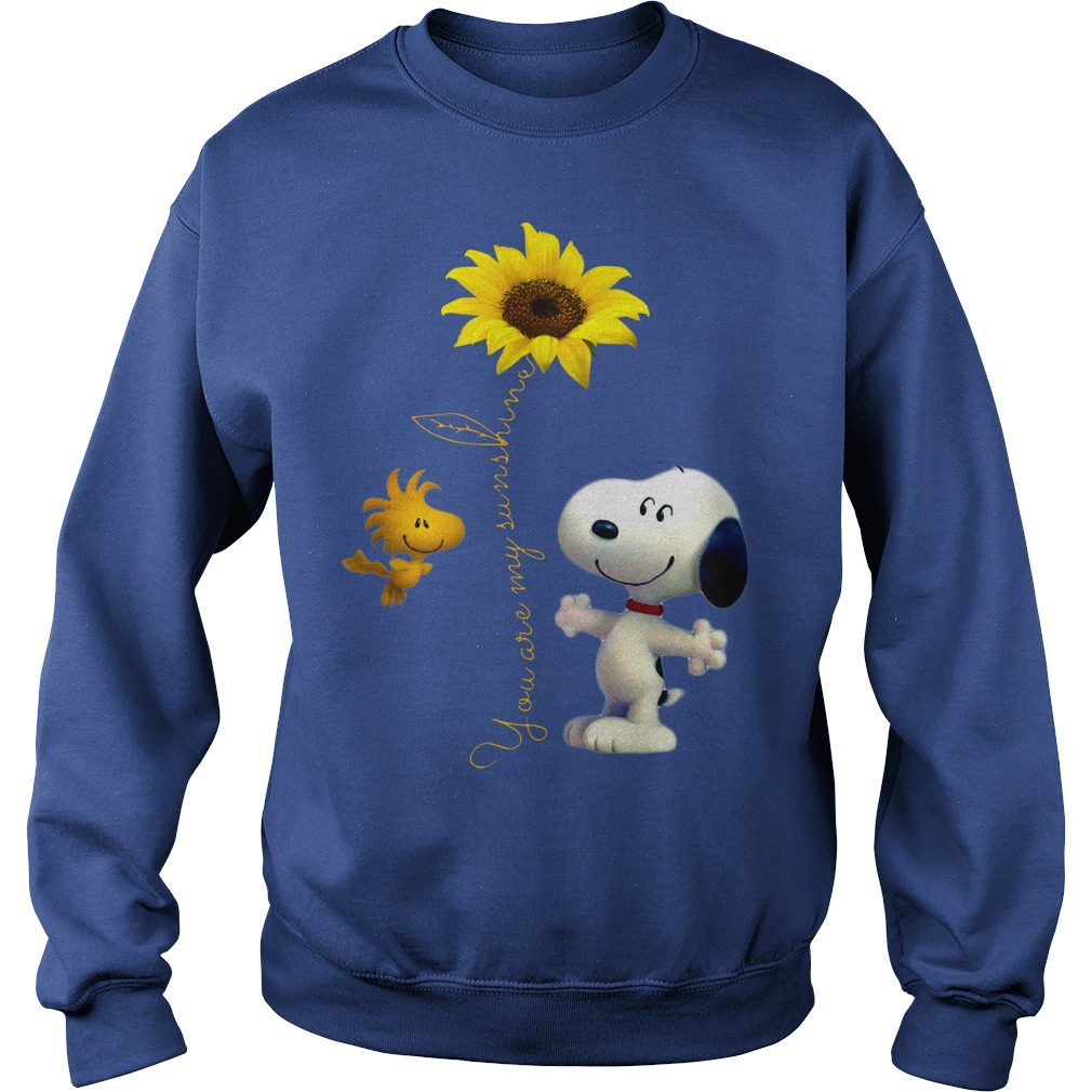 Snoopy and Woodstock You are my sunshine Sunflower shirt sweat shirt