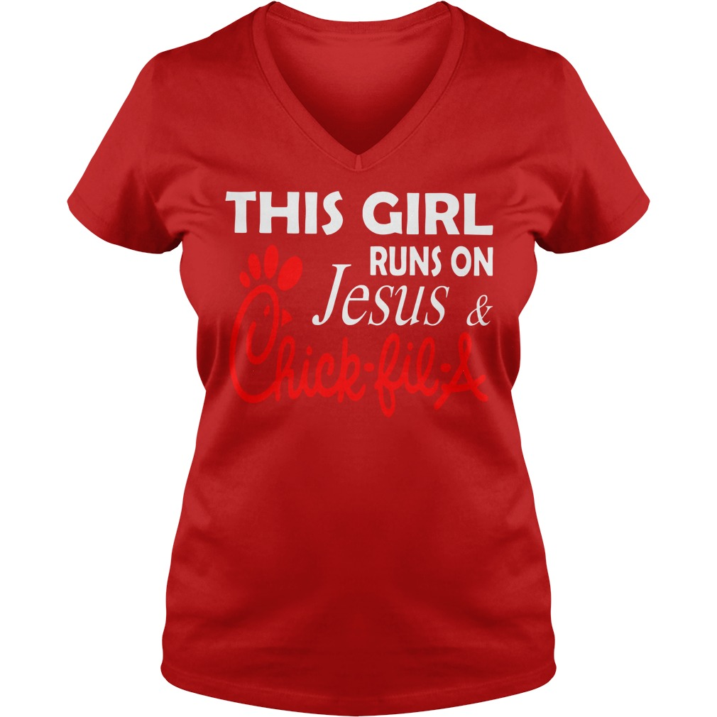 This girl runs on Jesus and Chick fil a shirt lady v-neck
