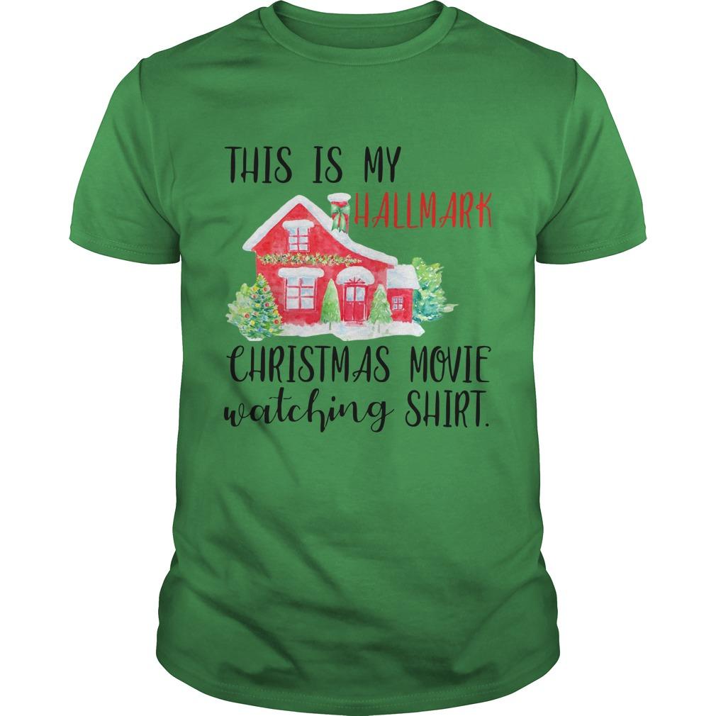 This is my hallmark christmas movie watching shirt guy tee