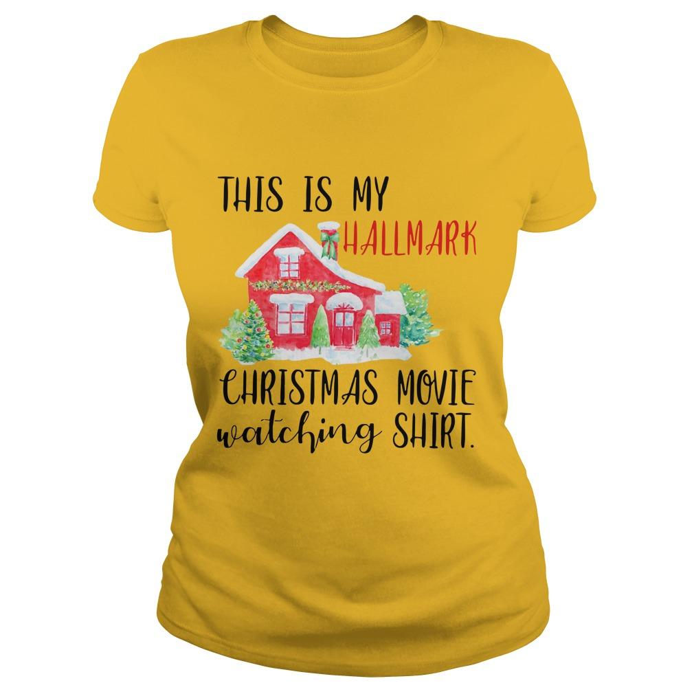 This is my hallmark christmas movie watching shirt lady tee
