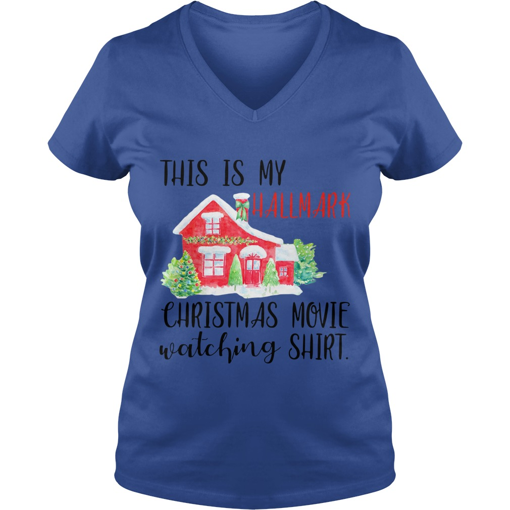 This is my hallmark christmas movie watching shirt lady v-neck