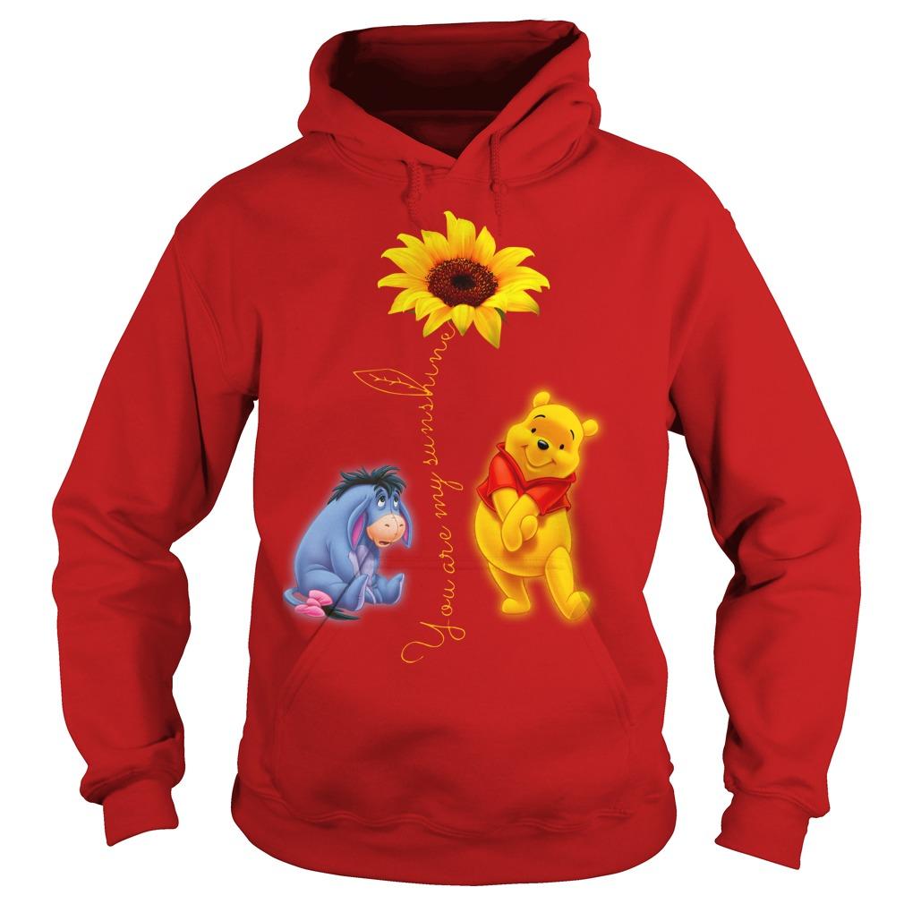 Winnie the Pooh You Are My Sunshine Shirt hoodie