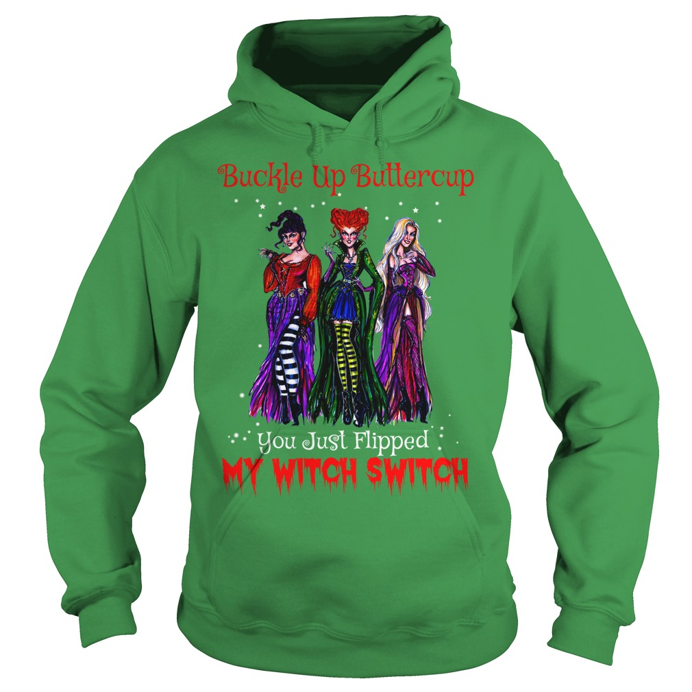 Hocus Pocus buckle up buttercup you just flipped my witch switch shirt hoodie